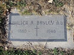 Walter A Bayley
