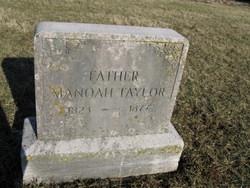 Manoah A Taylor