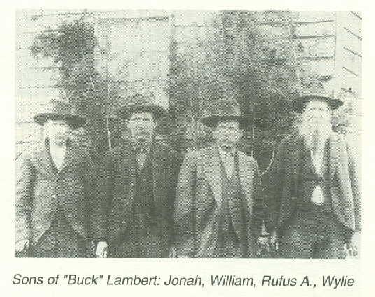 Sons of Buck Lambert: John, William, Rufus A, Wylie